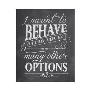 Studio Oh! Art Print, Witticisms I Meant to Behave by Studio Oh
