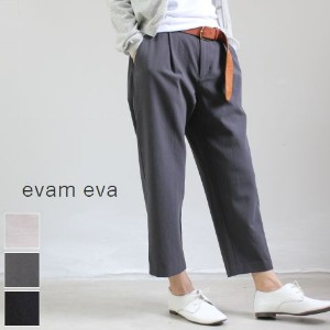 evam eva(エヴァムエヴァ) cotton wool tuck pants 3colormade in japane173t013-f