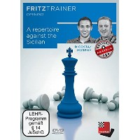 A Repertoire against the Sicilian: Fritztrainer: interaktives Video-Schachtraining
