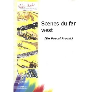 Partitions classique ROBERT MARTIN PROUST P. - SCENES DU FAR WEST Cor