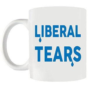 Liberal Tears面白い政治コーヒーマグ–Make A誕生日and fun Great Gift Idea For Conservatives、ドナルド・トランプファン、もう一度...
