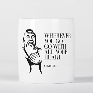 Wherever You Go Heart Confucius Chinese Philosopher Motivational Quote 貯金箱