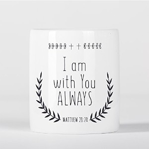 I Am with You Always Matthew Bible Verse Christian Quote Jesus God 貯金箱