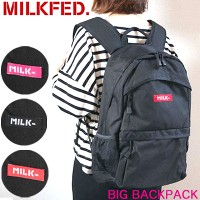 【10%OFF】MILKFED ミルクフェド リュック 【BIG BACKPACK】 バッグ レディース バックパック 通学 通勤 旅行 03171039