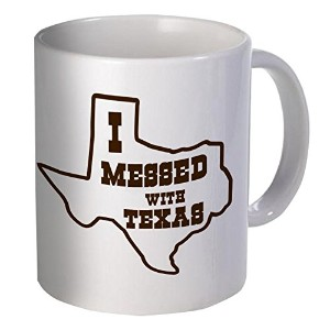 Best面白いギフト–11オンスコーヒーマグ–I Messed With Texas–Perfect for誕生日、メンズ、レディース、彼、彼女のプレゼント、お父さん、お母さん、息子、娘...