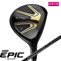 キャロウェイ 2018 WOMEN'S GBB EPIC STAR フェアウェイウッド US仕様 Mitsubishi Grand Bassara 39 Graphite Womens...