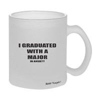 Rikki Knight I Graduated with a Major in anxiety–面白い引用デザイン11オンスセラミックコーヒーマグカップ 10oz Dis-FrostMG...