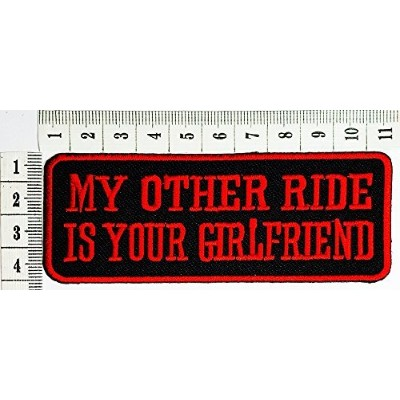 my other ride is your girlfriend Funny patch Motorcycles Outlaw Hog MC Biker Rider Hippie Punk Rock...