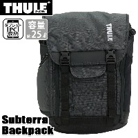 THULE バックパック スーリー Subterra Daypack 25L 正規品 ★国内正規販売店★ メンズ リュック 大容量 送料無料 男女兼用 バッグ リュックサック ビジネス 通勤 通勤用...