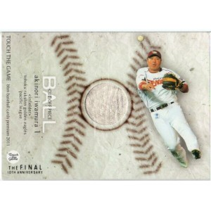 BBM2011 TOUCH THE GAME 「岩村明憲」ボールカード 200枚限定! 【中古】シングルカード