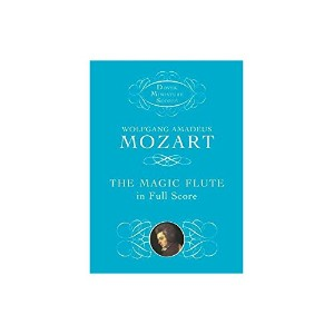 Wolfgang Amadeus Mozart: The Magic Flute In Full Score. Partitions pour Orchestre