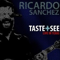 [CD]RICARDO SANCHEZ リカルド・サンチェス/TASTE AND SEE【輸入盤】