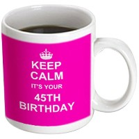 3dローズInspirationzStoreタイポグラフィ – Keep Calm Its Your 45th誕生日ホットピンクガーリーGirls Fun Stay Calm and Carry...
