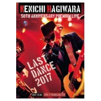 【送料無料】 萩原健一 ハギワラケンイチ / KENICHI HAGIWARA LIVE 2017 LAST DANCE -DVD & PHOTO BOOK- 【DVD】
