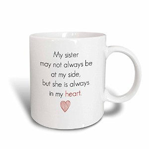 Xanderインスピレーション引用符–My Sister May Not Always Be by My Side But She Is Always In My Heart–マグカップ...