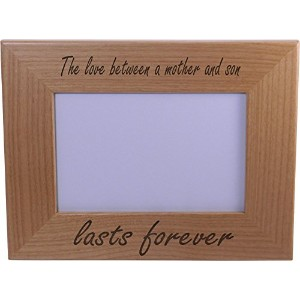 The Love Between A Mother And Son Lasts Forever 4x6 Inch Wood Picture Frame - Great Gift for...