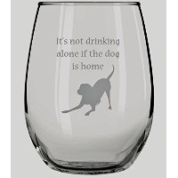 It 's Not Drinking Alone場合の犬はホームStemlessワインガラス – 15オンス