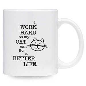 I Work Hard So My Cat Can Live A Better Life–Funny Cat Mugコーヒー、紅茶–Gift Idea For Cat Lovers、友達...