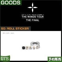 50. ROLL STICKER / 2017 BTS THE WINGS TOUR THE FINAL GOODS /即日発送/送料無料
