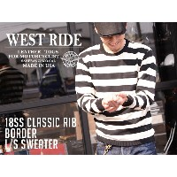 【WEST RIDE/ウエストライド】セーター/18SS CLASSIC RIB BORDER L/S SWEATER★REAL DEAL