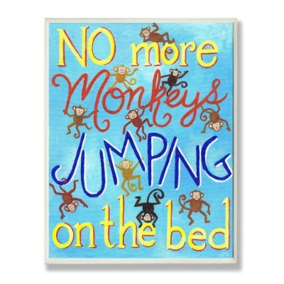 The Kids Room by Stupell No More Monkeys Jumping on the Bed Rectangle Wall Plaque by The Kids Room...