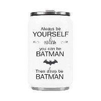 Always Be Yourself Unless You Can Be Batman Then beバットマン真空カップコーヒーマグステンレススチール旅行カップ10.3オンス