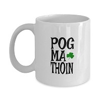 Funny Irish Quote Pog ma thoinギフトコーヒーマグ