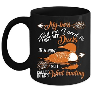 Get My Ducks In A Rowコーヒーマグ、I Called in and Wentハンティングコーヒーカップ Mug 11oz