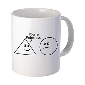 You 're Pointless–Gift Idea–父の日ギフト–グラフィック誕生日面白いコーヒーマグまたはCup