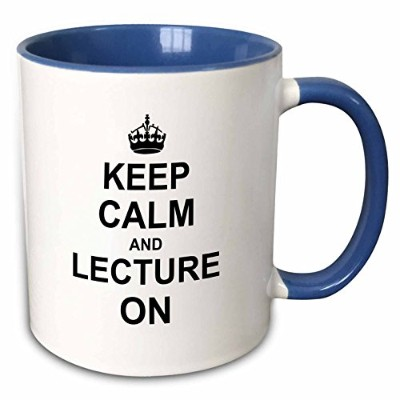 3dローズInspirationzStoreタイポグラフィ–Keep Calm and講義on–carry on Lecturing–LecturerジョブGifts–...