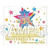 THE IDOLM@STER M@STERS OF IDOL WORLD!! 2015 M@STERPIECE & 10th Anniversary Mix アイドルマスター シンデレラガールズ...
