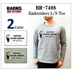 【BARNS OUTFITTERS/バーンズアウトフィッターズ】- BR-7408 EMBROIDERY L/S TEE/刺繍入りロングスリーブTシャツ-