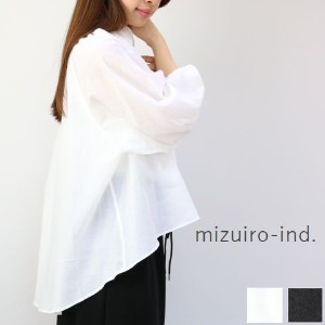 △△ mizuiro ind (ミズイロインド)mizuiro-ind.volume shirt P/O 2colormade in japan1-237360 【NEW】【★】