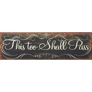FunポスターTin Sign – This Too Shall Pass ( 20 x 6インチ)
