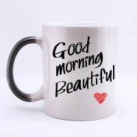 Romantic Valentine's Day Gift - Funny Lovers Mug - Good Morning Beautiful Color Changing Mug...