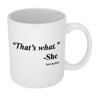 Funny Guyマグカップthat 's What She Saidコーヒーマグ 11-Ounce ホワイト FGM-109-A