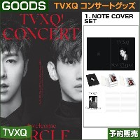 1. NOTE COVER SET / 東方神起(TVXQ) コンサートグッズ [CIRCLE-#welcome] /1次予約/送料無料