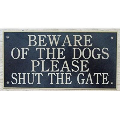 6in x 3inアクリルBeware of the Dogs Please Shut The Gate Sign InブラックwithゴールドPrint