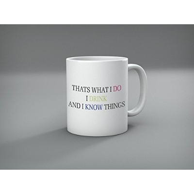"""Funny Quote Mug """" that 's What I Do、I Drink and I Know Things """"セラミックコーヒーマグ11オンス–ギフトの女性とメンズby..."""