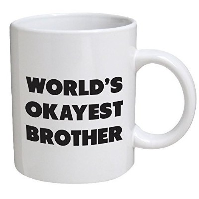 Funny Mug - World's Okayest Brother - 11 OZ Coffee Mugs - Funny Inspirational and sarcasm - By A...