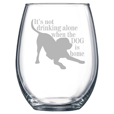 Its Not Drinking Alone When the犬はホーム15oz Stemlessワイングラス誕生日、クリスマス、父の日、母の日ギフト