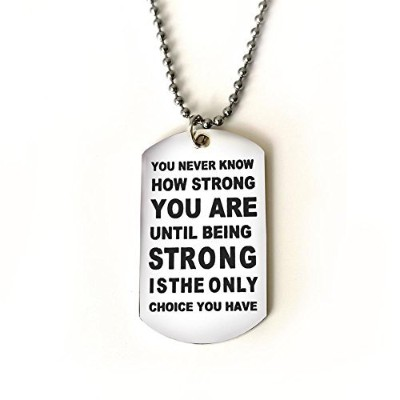 Boys or GirlsネックレスペンダントAlways Remember You Are Braver Than You Believe or You never know how strong...