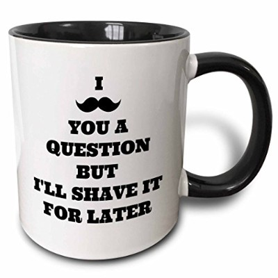 3drose BrooklynMeme Sayings–I mustache you a question but shave it for Later–マグカップ 11-oz Two...
