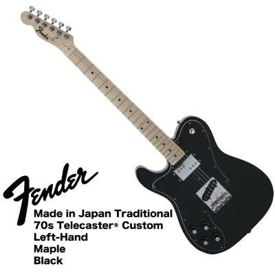 Fender Made in Japan Traditional 70s Telecaster Custom Left-Hand BLK レフティ エレキギター