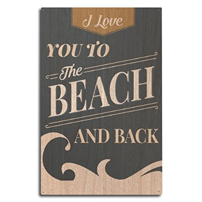 I Love You To The Beach and Back–ビーチSentiment 10 x 15 Wood Sign LANT-80792-10x15W