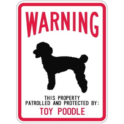 WARNING PATROLLED AND PROTECTED TOY POODLE マグネットサイン:トイプードル(レギュラー) 警告 資産 警戒 保護.