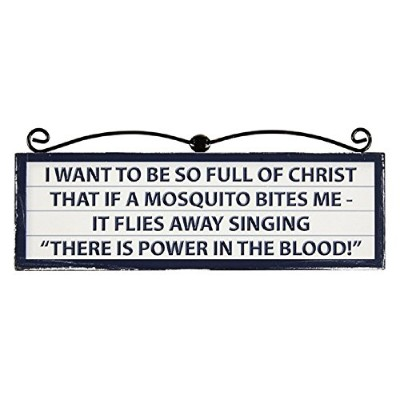 2pc Signs of the Times I Want to Be So Full Of Christ That場合A Mosquito Bites Me – It Flies Away...