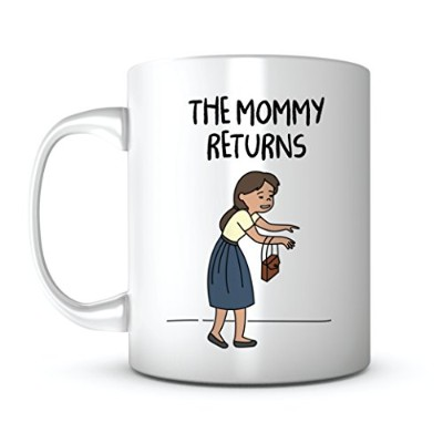 The Mommy returns-motherの日ギフトアイデアコーヒーMug引用符Sayings for Mom /母の法誕生日ギフトから息子/娘鉛フリーセラミック11オンスPersonalize...