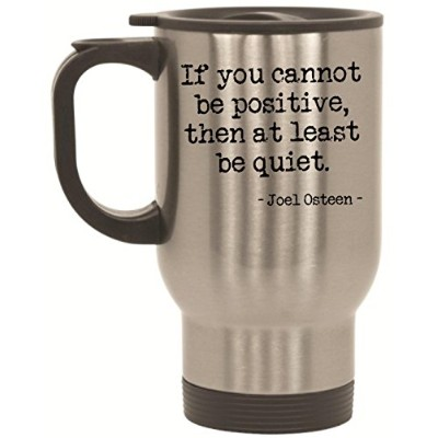 If You Cannot Be正し、少なくともBe Quiet Joel OsteenステンレススチールTravel Mug by BeeGeeTees ® ( 14オンス)