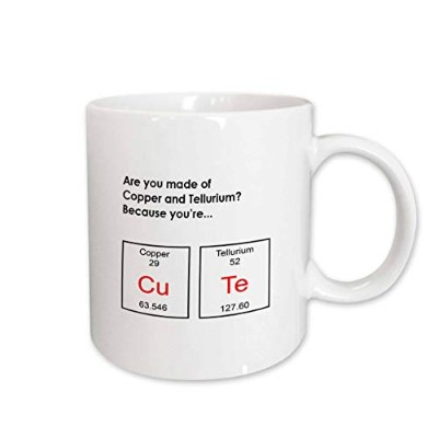 (440ml) - 3dRose mug_173429_2 Are You Made of Copper and Tellurium Because Youre Cute, Periodic...